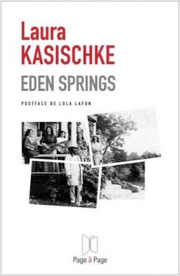 vignette de 'Eden Springs (Laura Kasischke)'