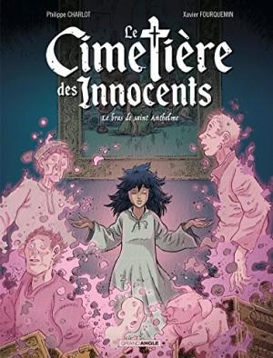 """Afficher """"Le cimetière des Innocents n° 2 Le bras de saint Anthelme"""""""