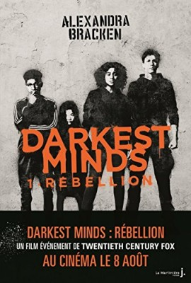 vignette de 'The darkest minds n° 1<br /> Rébellion (Alexandra Bracken)'
