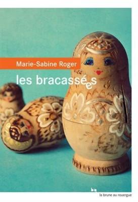 """Afficher """"Bracassées (Les)"""""""