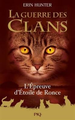 """Afficher """"La guerre des clans L'épreuve d'Étoile de Ronce"""""""