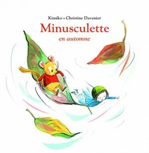 """Afficher """"Minusculette Minusculette en automne"""""""