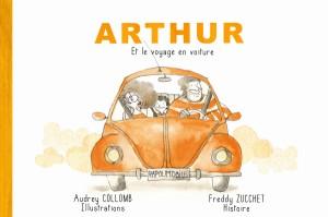 """Afficher """"Arthur et le voyage en voiture"""""""