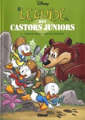 """Afficher """"Le guide des Castors juniors n° 1 Aventures et découvertes"""""""