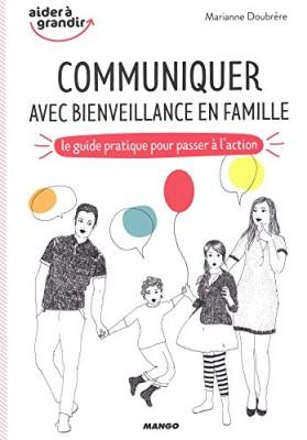 """Afficher """"Communiquer avec bienveillance en famille"""""""