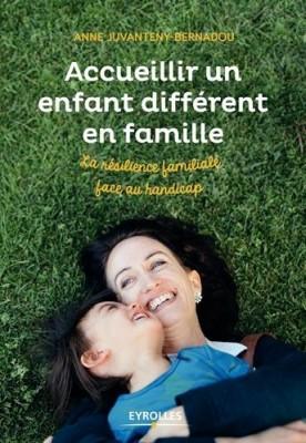 """Afficher """"Accueillir un enfant différent en famille"""""""