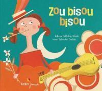 """Afficher """"Zou bisou bisou"""""""