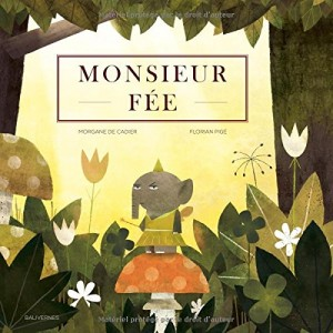 vignette de 'Monsieur Fée (Morgane de Cadier)'