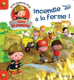 """Afficher """"Les aventures de Léon le pompier n° 2 Incendie à la ferme"""""""