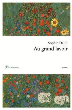 vignette de 'Au grand lavoir (Sophie Daull)'