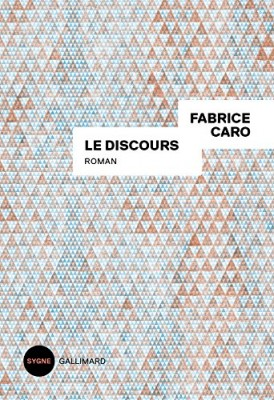 vignette de 'Le discours (Fabrice Caro)'