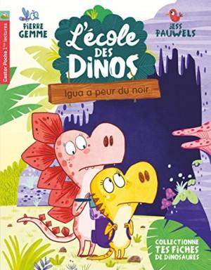 """Afficher """"L'école des Dinos n° 7 Igua a peur du noir"""""""