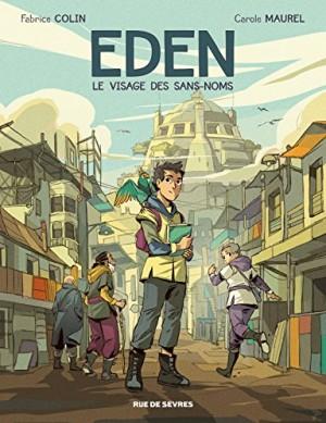 """Afficher """"Eden - Série en cours n° 1 Le visage des sans-noms"""""""