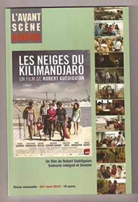 """Afficher """"L'Avant-scène. Cinéma n° 631 Les neiges du Kilimandjaro"""""""