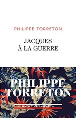 vignette de 'Jacques à la guerre (Torreton, Philippe)'