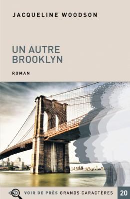 "Afficher ""Un Autre Brooklyn"""