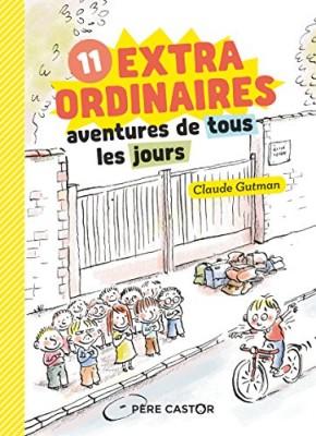 """Afficher """"11 extraordinaires aventures de tous les jours"""""""