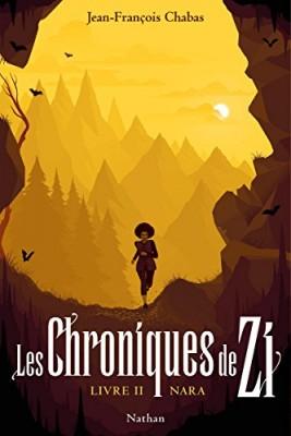"""Afficher """"Les chroniques de Zi n° 2 Nara"""""""