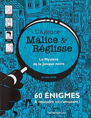 """Afficher """"L'agence Malice & Réglisse Le mystère de la jonque noire"""""""