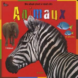 """Afficher """"Mon album géant à rabats des animaux"""""""