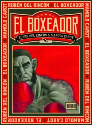 vignette de 'El boxeador (Rubén Del Rincon)'