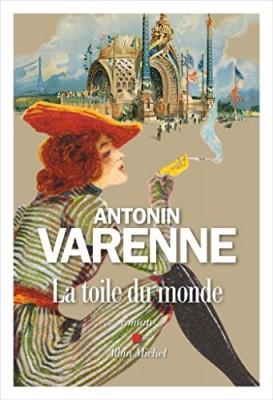 vignette de 'La toile du monde (Antonin Varenne)'
