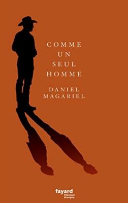 vignette de 'Comme un seul homme (Daniel Magariel)'