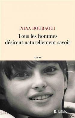 vignette de 'Tous les hommes désirent naturellement savoir (Nina BOURAOUI)'