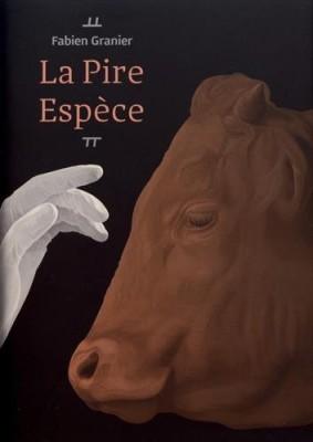 """Afficher """"La pire espèce"""""""