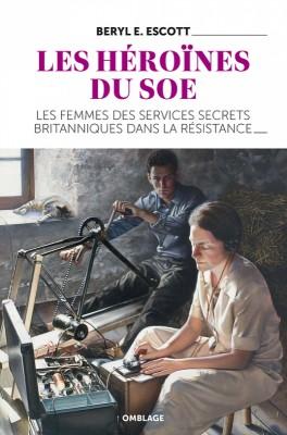 """Afficher """"Les héroïnes du SOE"""""""