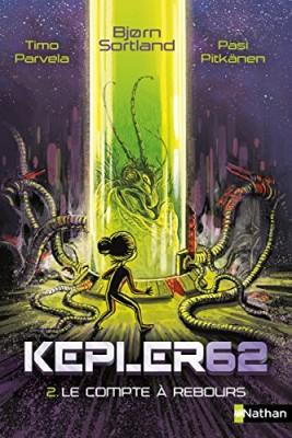 """Afficher """"Kepler 62 soixante-deux n° 2 Compte à rebours (Le)"""""""