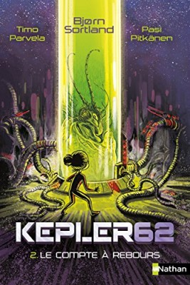 "Afficher ""Kepler62 n° 2 Le compte à rebours"""