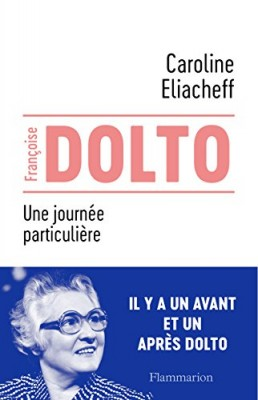 """Afficher """"Françoise Dolto, une journée particulière"""""""
