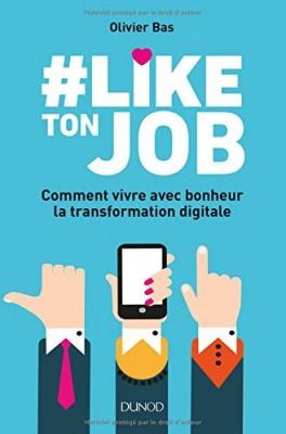 "Afficher ""#Like ton job"""