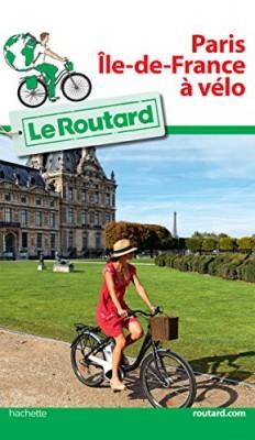 """Afficher """"Paris, Île de France à vélo"""""""