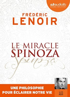 "Afficher ""Le miracle Spinoza"""
