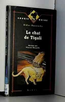 """Afficher """"Le chat de Tigali"""""""