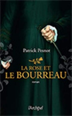 """Afficher """"La rose et le bourreau"""""""