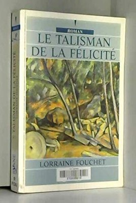 """Afficher """"Le talisman de la félicité"""""""