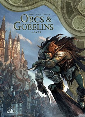 vignette de 'Orcs & Gobelins n° 4<br /> Sa'ar (Bojan Vukic)'