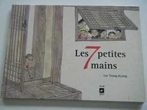 """Afficher """"Sept petites mains (Les)"""""""
