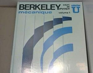 """Afficher """"Berkeley, cours de physique n° 1 Mécanique"""""""