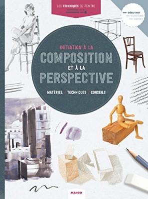 """Afficher """"Initiation à la composition et à la perspective"""""""