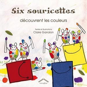 """Afficher """"Six souricettes découvrent les couleurs"""""""