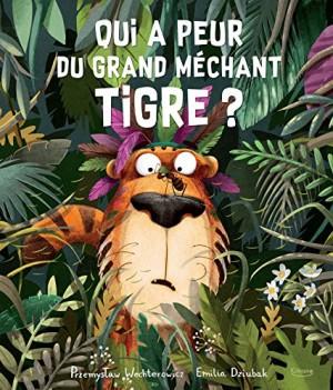 """Afficher """"Qui a peur du grand méchant tigre ?"""""""