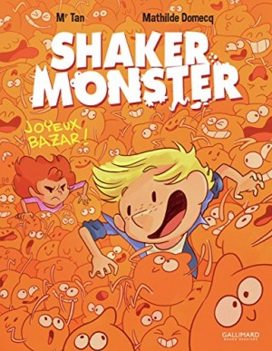 "Afficher ""Shaker Monster n° Tome 3 Joyeux bazar !"""