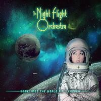 vignette de 'Sometimes the world ain't enough (Night Flight Orchestra (The))'
