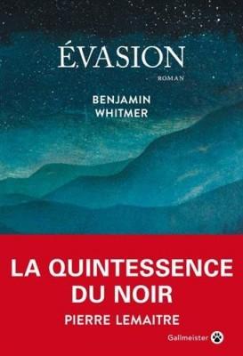 vignette de 'Evasion (Benjamin Whitmer)'
