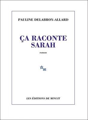 vignette de 'Ca raconte Sarah (Pauline Delabroy-Allard)'
