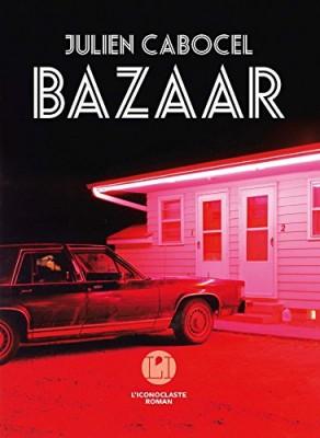 vignette de 'Bazaar (Julien Cabocel)'